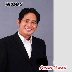 Pesan Gawai dari Thomas