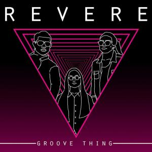 Album Groove Thing from Revere