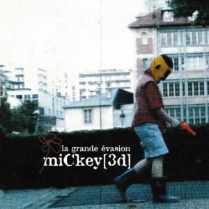 Mickey 3D的專輯La Grande Évasion