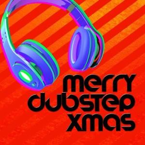 Album Merry Dubstep Xmas from Various Artists
