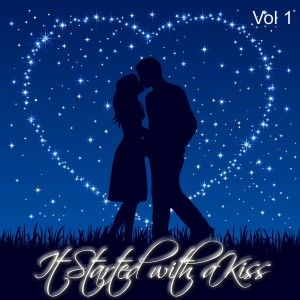 The Sweet Valentine's的專輯It Started with a Kiss, Vol. 1