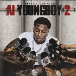 Youngboy Never Broke Again的專輯AI YoungBoy 2
