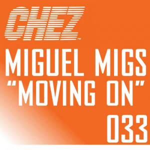 Listen to Moving On-1 (Bump Deluxe Dub) song with lyrics from Miguel Migs
