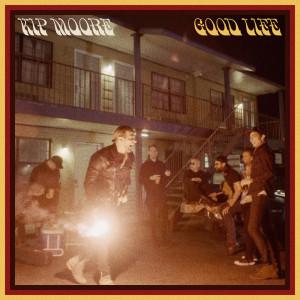 Album Good Life from Kip Moore