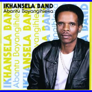 Album Abantu Bayangihleka from Ikhansela Band