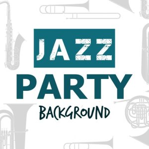 Album Jazz Party Background from Background Music