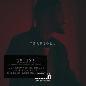 T R A P S O U L (Deluxe) dari Bryson Tiller