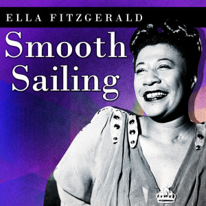Album Smooth Sailing from Ella Fitzgerald and Her Savoy Eight