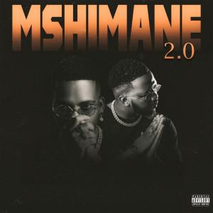 Album Mshimane 2.0 (Explicit) from Major League Djz