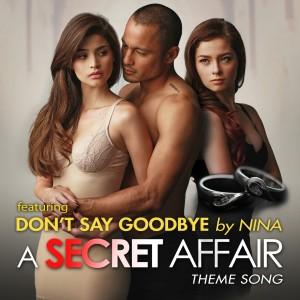 Album Don't Say Goodbye: A Secret Affair Theme Song from NiNa