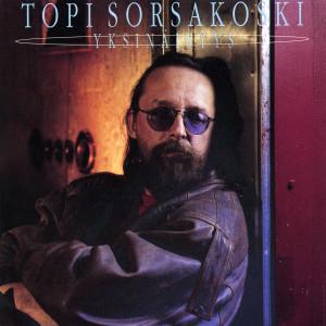 Yksinäisyys 1991 Topi Sorsakoski & Agents