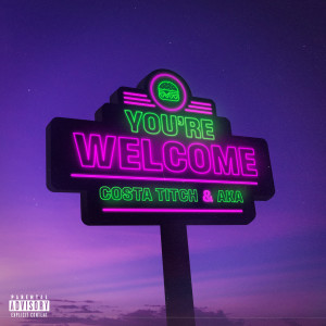 Album You're Welcome (Explicit) from Costa Titch