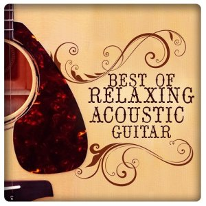 Best of Relaxing Acoustic Guitar
