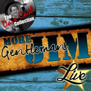 Album More Gentleman Jim Live (The Dave Cash Collection) from Jim Reeves