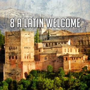 Album 8 A Latin Welcome from Guitar Instrumentals