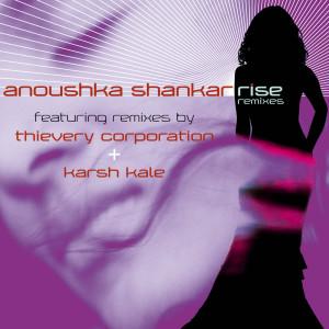 Rise Remixes 2006 Anoushka Shankar