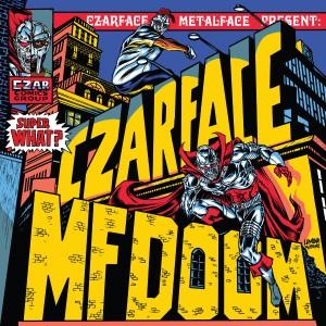 Album Super What?(Explicit) from Czarface