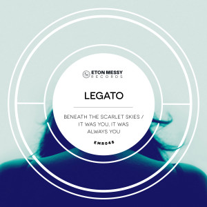 Album Beneath the Scarlet Skies / It Was You, It Was Always You from Legato