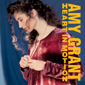 Heart In Motion 2007 Amy Grant