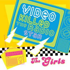 The Hit Crew的專輯Video Killed The Radio Star-Gals