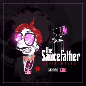 Sauce Father (Explicit)