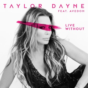 Album Live Without from Taylor Dayne