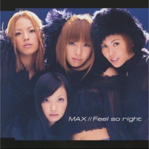 收聽Max的Feel so right歌詞歌曲
