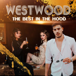 Album Westwood - The Best in The Hood from Various Artists