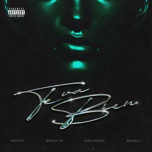 อัลบัม Te Va Bien (with Arcangel & Becky G feat. Darell) (Explicit) ศิลปิน Becky G