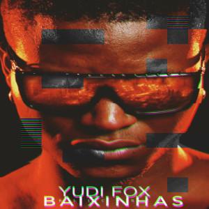 Album Baixinhas from Yudi Fox