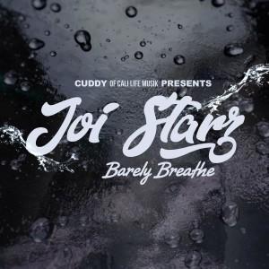 Album Barely Breathe from Joi Starz