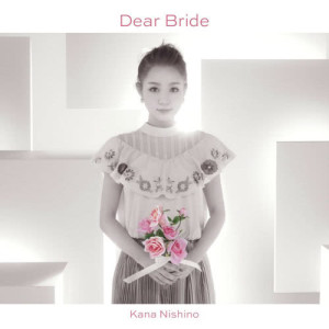 Album Dear Bride from 西野カナ