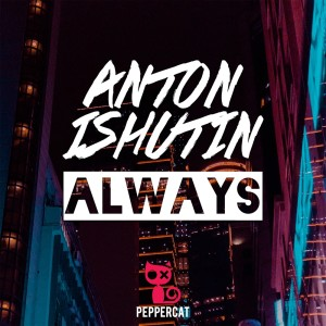 Album Always from Anton Ishutin