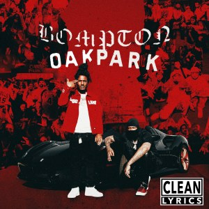 Album Bompton to Oak Park from YG