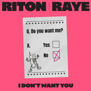 Riton的專輯I Don't Want You