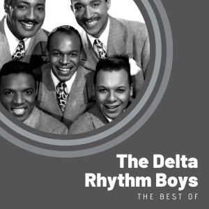 The Delta Rhythm Boys的專輯The Best of The Delta Rhythm Boys