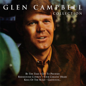 Glen Campbell的專輯The Glen Campbell Collection