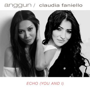 Listen to Echo (There is You and I) [feat. Claudia Faniello] song with lyrics from Anggun