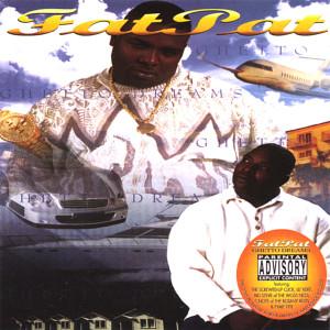 Album Ghetto Dreams from Fat Pat