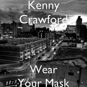 Album Wear Your Mask from Kenny Crawford