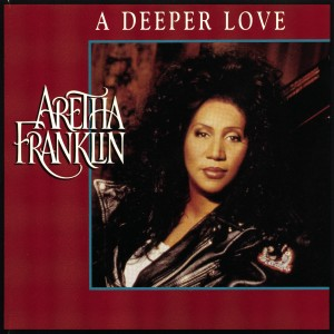 Aretha Franklin的專輯Dance Vault Mixes - (Pride) A Deeper Love