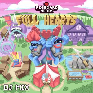 Pegboard Nerds的專輯Full Hearts (DJ Mix)