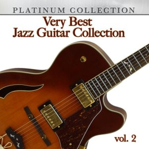 George Benson的專輯Very Best Jazz Guitar Collection, Vol. 2