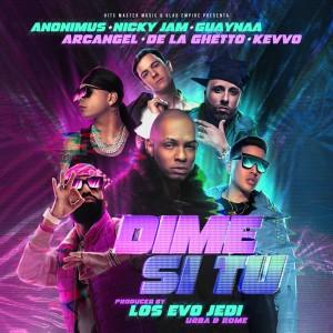Dime Si Tu (Explicit) dari Nicky Jam