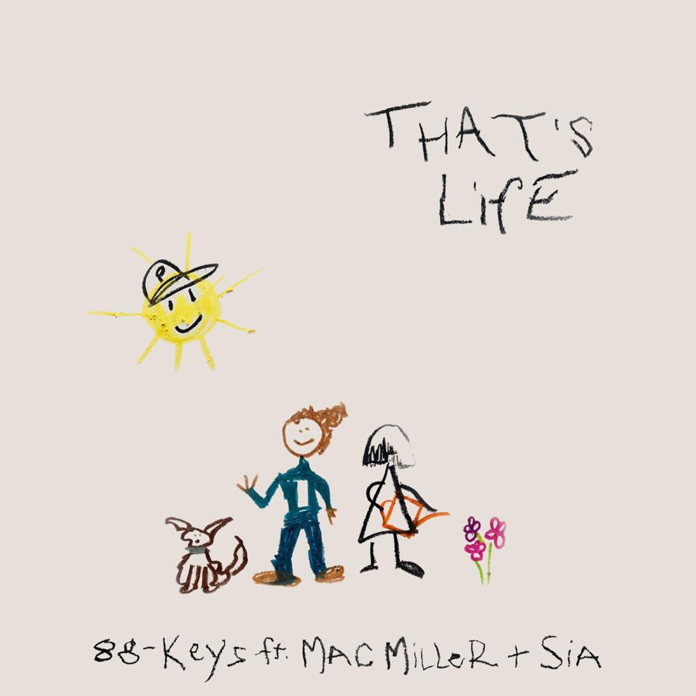 ฟังเพลงอัลบั้ม That's Life (feat. Mac Miller & Sia)