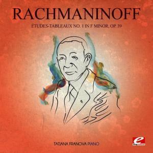 Album Rachmaninoff: Études-Tableaux No. 1 in F Minor, Op. 39 (Digitally Remastered) from Tatjana Franova