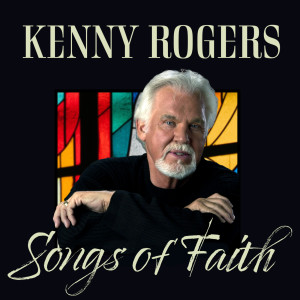 Album Songs of Faith from Kenny Rogers