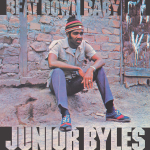 Album Beat Down Babylon (Expanded Version) from Junior Byles