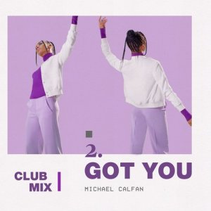 Got You (Club Mix)