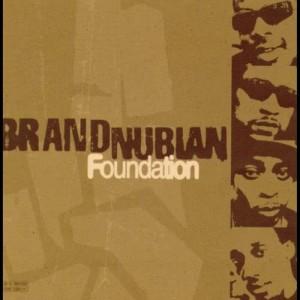 Brand Nubian的專輯Foundation